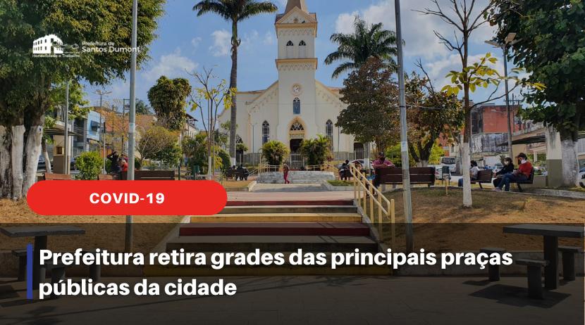 Prefeitura retira grades das principais praças públicas da cidade