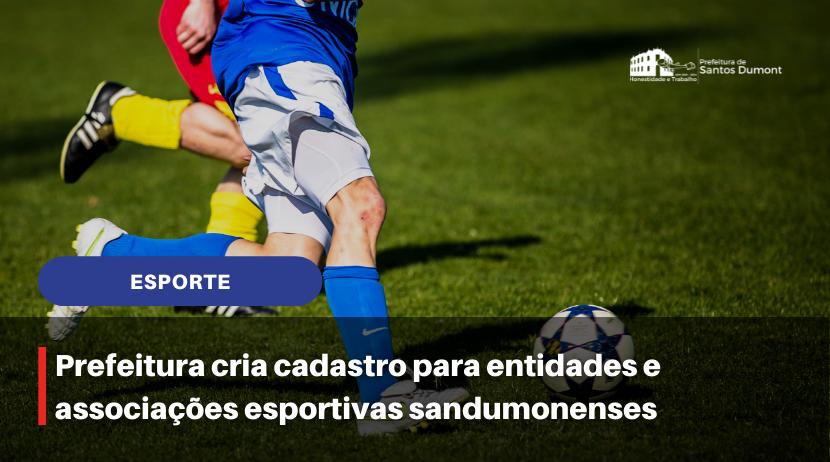 Prefeitura cria cadastro para associações e entidades esportivas sandumonenses