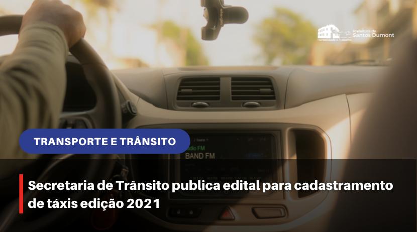 Secretaria de Trânsito publica edital para cadastramento de táxis edição 2021