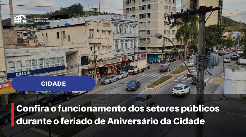 Confira o funcionamento dos setores públicos durante o feriado de Aniversário da Cidade