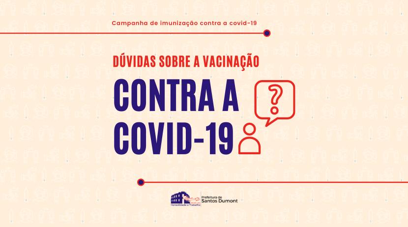 Tira-dúvidas sobre a vacinação de grupos prioritários contra a Covid-19