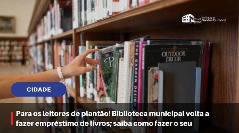 Para os leitores de plantão! Biblioteca municipal volta a fazer empréstimo de livros; saiba como fazer o seu