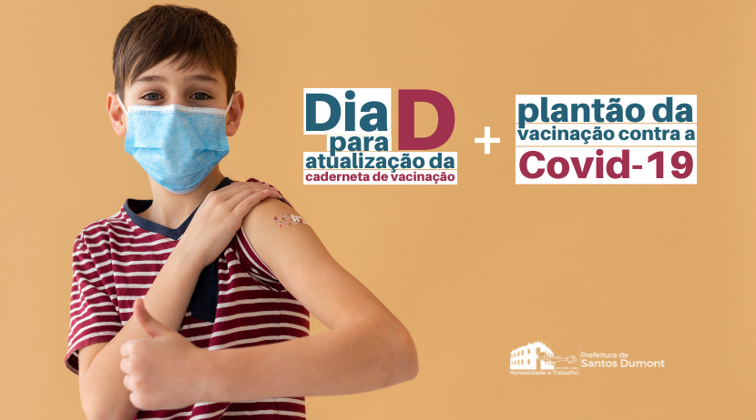 Dia D de atualização vacinal e plantão de imunização contra a Covid-19