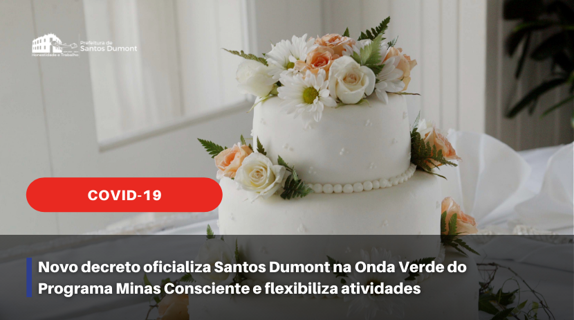 Novo decreto oficializa Santos Dumont na Onda Verde do Programa Minas Consciente e flexibiliza atividades