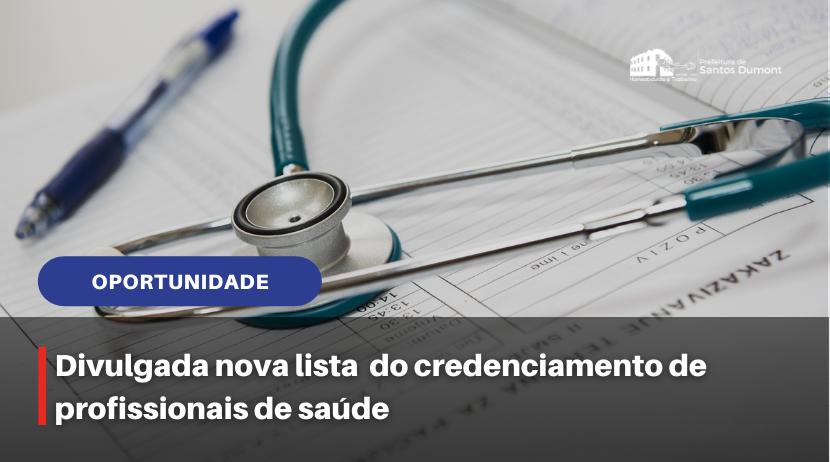 Divulgada nova lista  do credenciamento de profissionais de saúde